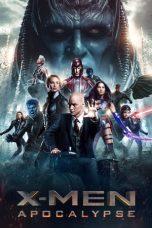 Nonton Film X-Men: Apocalypse (2016) Terbaru
