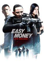 Nonton Film Easy Money III (2013) Terbaru
