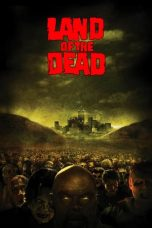 Nonton Film Land of the Dead (2005) Terbaru