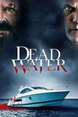 Nonton Film Dead Water (2019) Terbaru