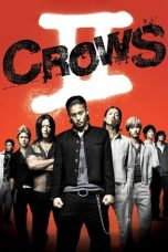 Nonton Film Crows Zero II (2009) Terbaru