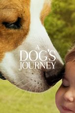 Nonton Film A Dog's Journey (2019) Terbaru