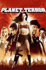 Nonton Film Planet Terror (2007) Terbaru