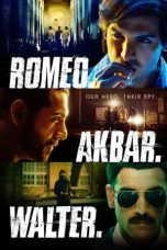 Nonton Film Romeo Akbar Walter (2019) Terbaru