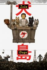Nonton Film Isle of Dogs (2018) Terbaru