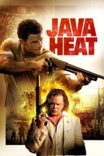 Nonton Film Java Heat (2013) Terbaru