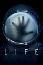 Nonton Film Life (2017) Terbaru