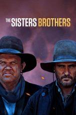 Nonton Film The Sisters Brothers (2018) Terbaru