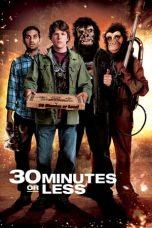 Nonton Film 30 Minutes or Less (2011) Terbaru