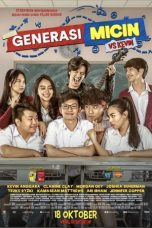 Nonton Film Generasi Micin (2018) Terbaru