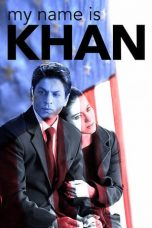 Nonton Film My Name Is Khan (2010) Terbaru