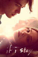 Nonton Film If I Stay (2014) Terbaru