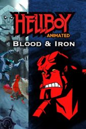 Nonton Film Hellboy Animated: Blood and Iron (2007) Terbaru