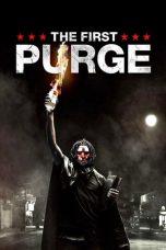 Nonton Film The First Purge (2018) Terbaru