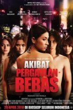 Nonton Film Akibat Pergaulan Bebas (2010) Terbaru