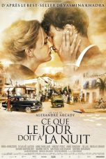 Nonton Film What the Day Owes the Night (2012) Terbaru