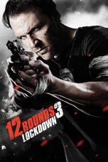 Nonton Film 12 Rounds 3: Lockdown (2015) Terbaru