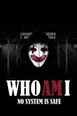 Nonton Film Who Am I (2014) Terbaru