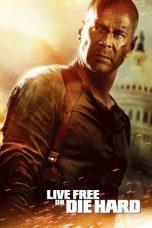 Nonton Film Live Free or Die Hard (2007) Terbaru