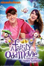 Nonton Film A Fairly Odd Movie: Grow Up, Timmy Turner! (2011) Terbaru