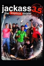 Nonton Film Jackass 3.5 (2011) Terbaru