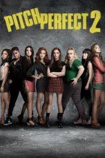 Nonton Film Pitch Perfect 2 (2015) Terbaru