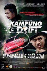 Nonton Film Kampung Drift (2016) Terbaru