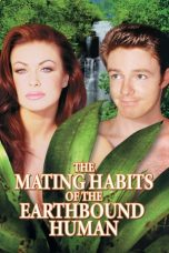 Nonton Film The Mating Habits of the Earthbound Human (1999) Terbaru