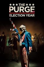 Nonton Film The Purge: Election Year (2016) Terbaru
