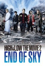 Nonton Film High & Low The Movie 2: End of Sky (2017) Terbaru