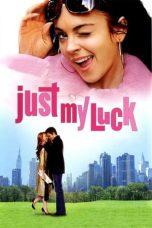 Nonton Film Just My Luck (2006) Terbaru