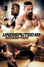 Nonton Film Undisputed III: Redemption (2010) Terbaru