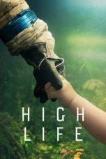 Nonton Film High Life (2018) Terbaru