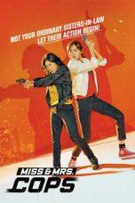 Nonton Film Miss & Mrs. Cops (2019) Terbaru