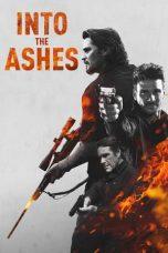Nonton Film Into the Ashes (2019) Terbaru