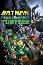 Nonton Film Batman vs. Teenage Mutant Ninja Turtles (2019) Terbaru
