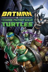 Nonton Film Batman vs. Teenage Mutant Ninja Turtles (2019) Terbaru