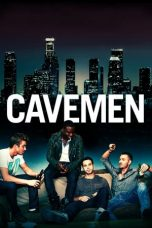 Nonton Film Cavemen (2013) Terbaru