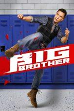 Nonton Film Big Brother (2018) Terbaru