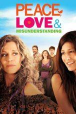 Nonton Film Peace, Love & Misunderstanding (2011) Terbaru