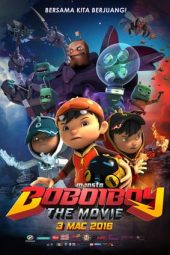 Nonton Film BoBoiBoy: The Movie (2016) Terbaru