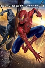 Nonton Film Spider-Man 3 (2007) Terbaru