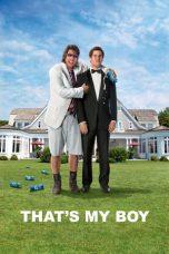 Nonton Film That's My Boy (2012) Terbaru