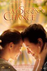 Nonton Film A Second Chance (2015) Terbaru
