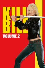 Nonton Film Kill Bill: Vol. 2 (2004) Terbaru