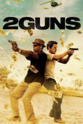 Nonton Film 2 Guns (2013) Terbaru