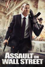 Nonton Film Assault on Wall Street (2013) Terbaru