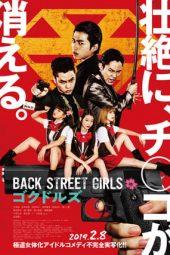 Nonton Film Back Street Girls: Gokudols (2019) Terbaru