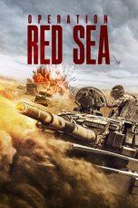 Nonton Film Operation Red Sea (2018) Terbaru
