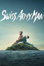 Nonton Film Swiss Army Man (2016) Terbaru